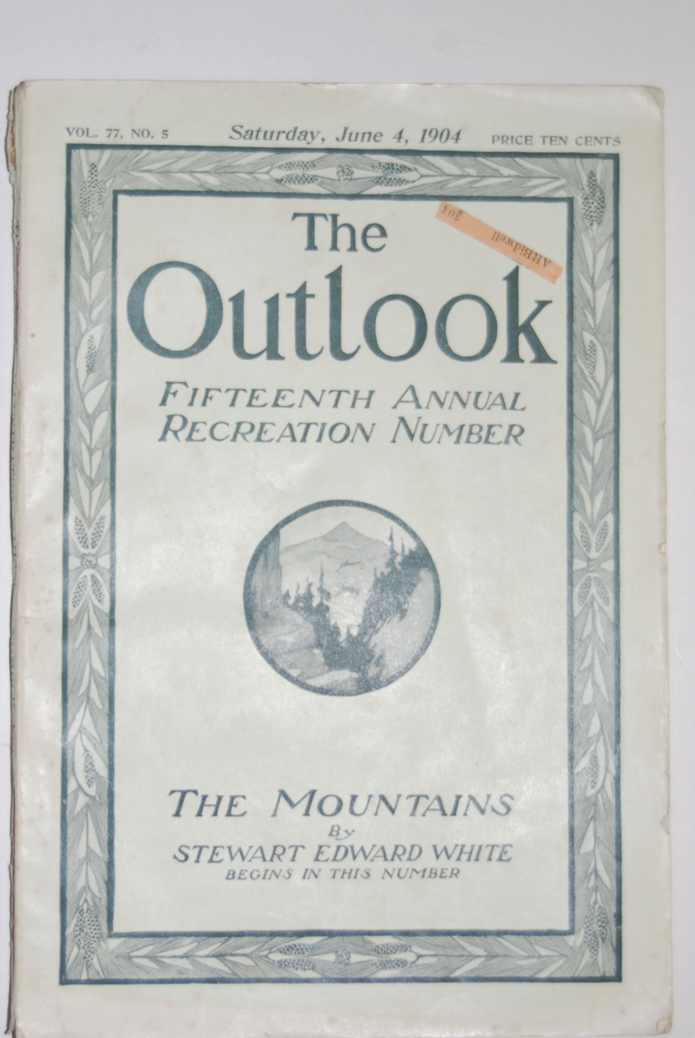 Image for THE OUTLOOK. Fifteenth Annual Recreation Number. Vol. 77 No. 5. Saturday, June 4, 1904. New York: The Outlook Co, pp. 239-334. 1904. Paper Wraps. 8vo illus.